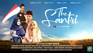 THE SANTRI, Sebuah Film Kontroversi yang Dibintangi Gus Azmi Syubbanul Muslimin