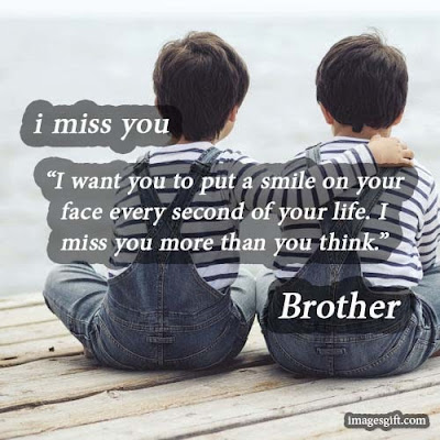 i miss you brother quotes