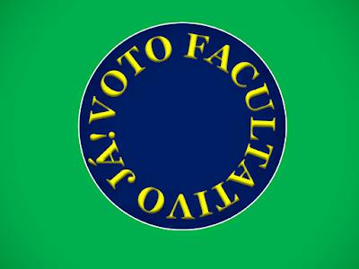 A imagem retangular verde e ao meio circulo azul diz: voto facultativo já!