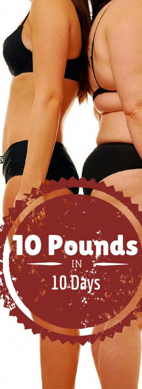 Loss 10 pounds in 10 days