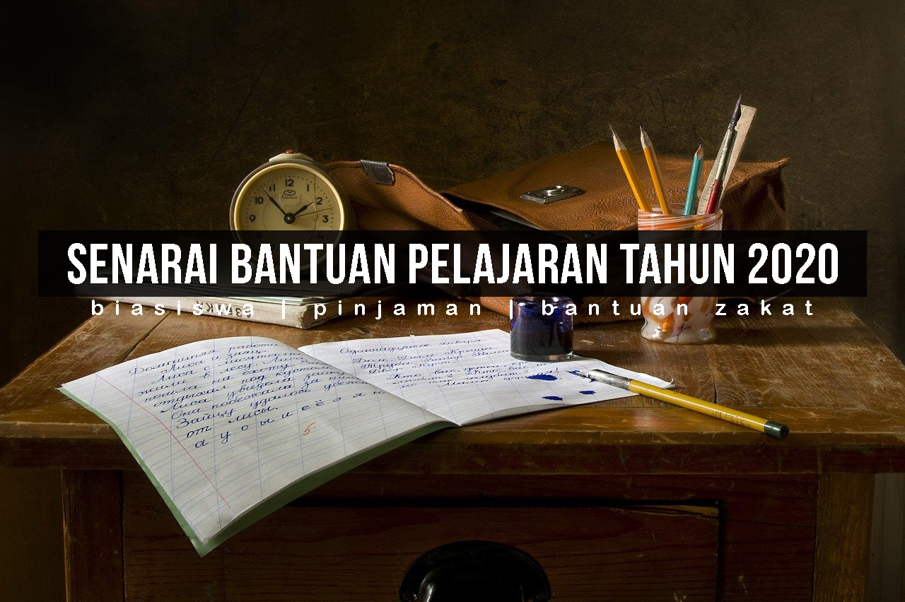 Senarai Bantuan Pelajaran Biasiswa Sepanjang Tahun 2020