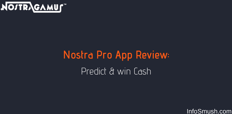 Nostra Pro Referral Code | Predict & Win Paytm cash - INFOSMUSH