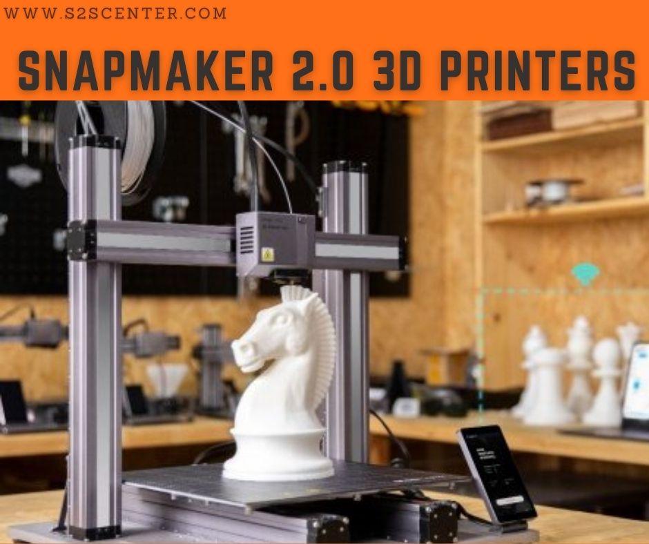 Snapmaker 2.0 3d printers