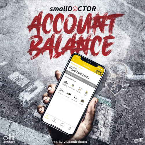 Small Doctor-Account-Balance-www.mp3made.com.ng