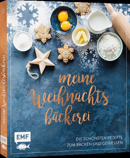 Meine Weihnachtsbäckerei - die schönsten Rezepte zum Backen und Genießen - EMF - Foodblog Topfgartenwelt