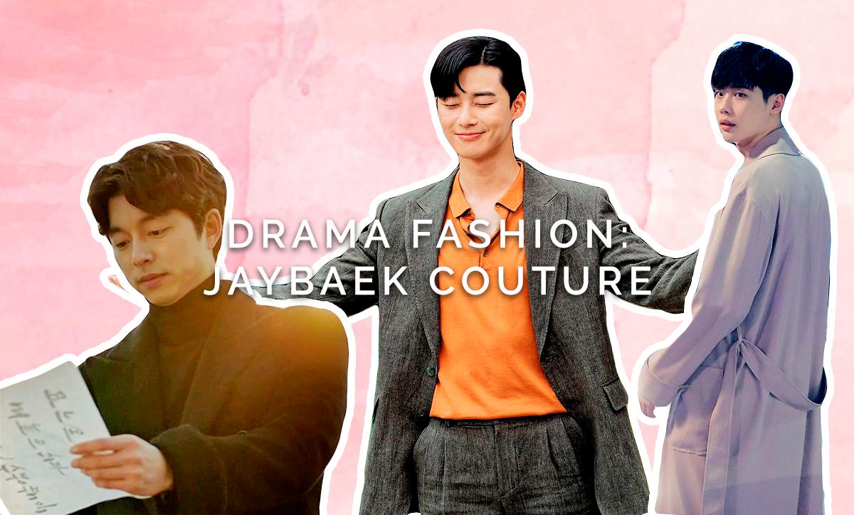 Drama Fashion: JayBaek Couture - Let's Fly To Seoul