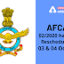 AFCAT 02/2020 has been rescheduled to 03 & 04 Oct 2020: Check Here