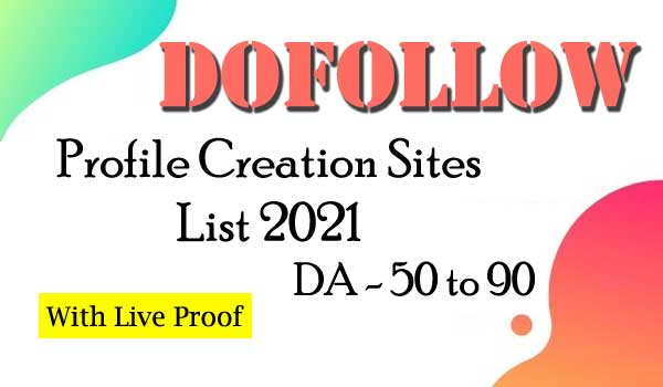Dofollow profile creation sites list