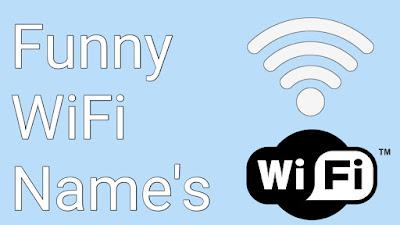funny names of wifi, funny wifi names, funny wifi names 2018, funny wifi names reddit, funny wifi names puns, funny wifi router names, funny wifi names and passwords,
