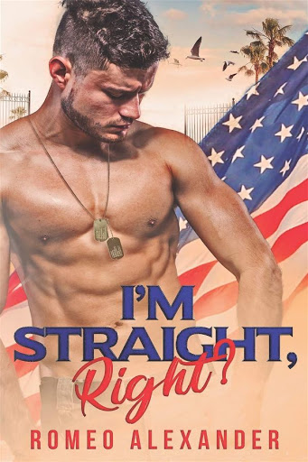 I'm straight, right?   Men of Fort Dale #1   Romeo Alexander