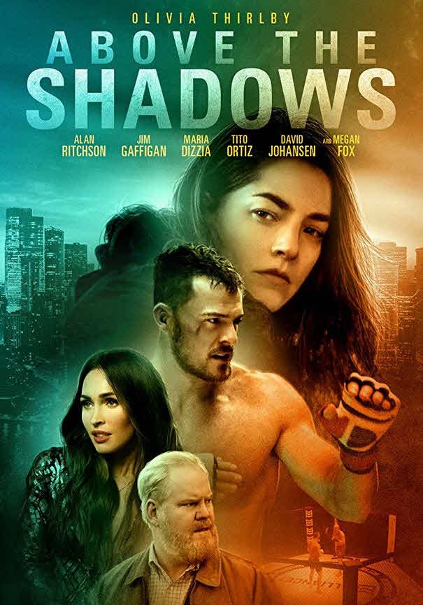 مشاهدة فيلم Above the Shadows 2019 مترجم