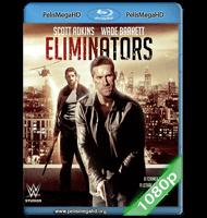 ELIMINADORES (2016) FULL 1080P HD MKV ESPAÑOL LATINO