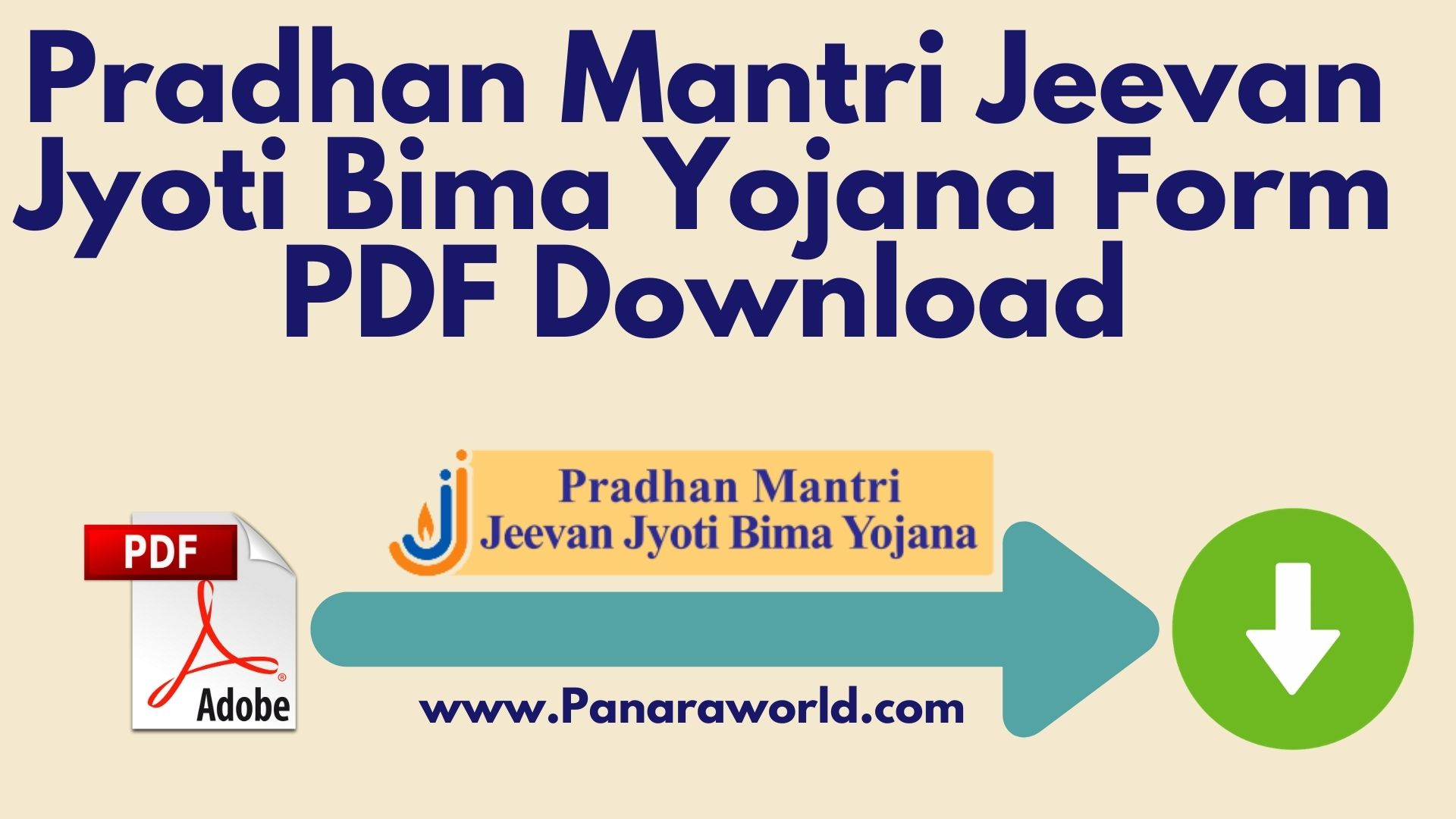 Pradhan Mantri Jeevan Jyoti Bima Yojana Form PDF Download