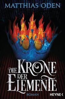 Die Krone der Elemente von Matthias Oden