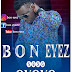Audio|Bon Eyez-OYOYO|Official Mp3Music Audio|Download  from your favourite music site Jacolaz.com