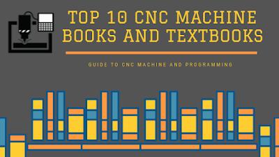 Top 10 CNC Machine Books and Textbooks
