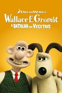 Wallace & Gromit: A Batalha dos Vegetais (2005) Dublado 1080p