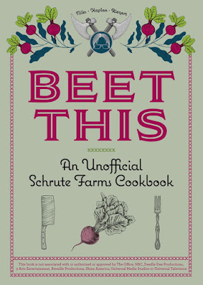 Ulysses Press Beet This An Unofficial Schrute Farms Cookbook