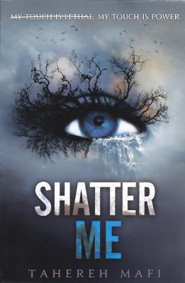 Review: Shatter Me ( Shatter Me #1) by Tahereh Mafi