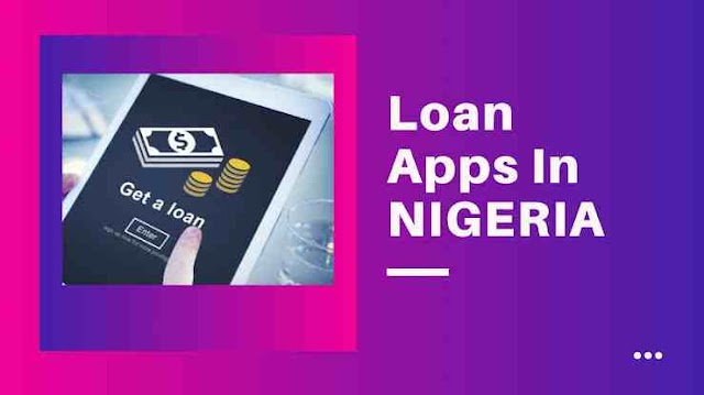 Loan Apps in Nigeria: Get quick Loans while Installing these Apps