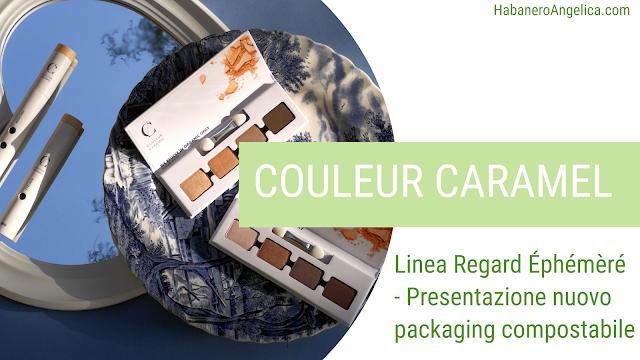 Couleur Caramel nuova collezione packaging biodegradabile