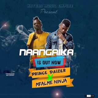 Prince daizer X Mfalme ninja - Naangaika (Official Audio) Mp3 Download