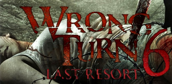 WRONG TURN 6: LAST RESORT 2014  ONLINE