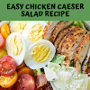 EASY CHICKEN CAESER SALAD RECIPE