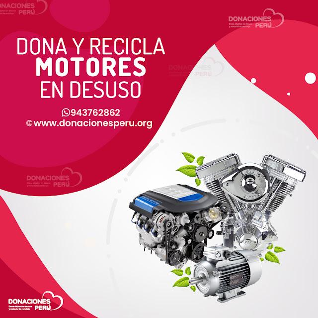 Dona y recicla motores