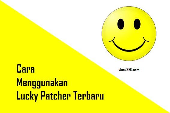 Cara Menggunakan Lucky Patcher Terbaru