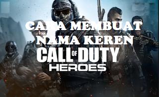 Nickname keren Cod || Cara Membuat Nama Keren Call Of Duty Mobile