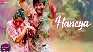 Haneya Song Lyrics & Translation - Mango Talkies - Kalpana Gandarv