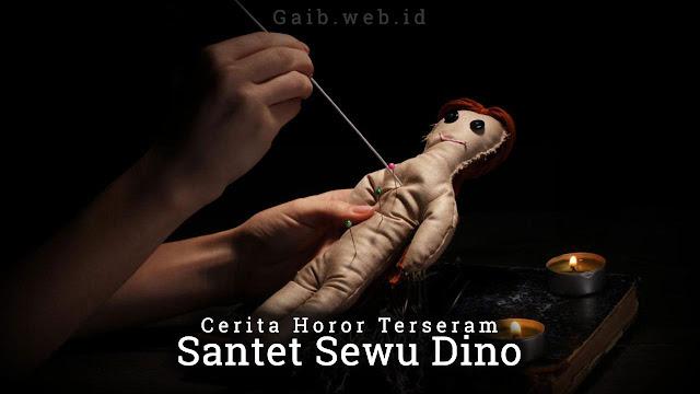 Kisah Misteri Horor - Santet Sewu Dino Bag.1
