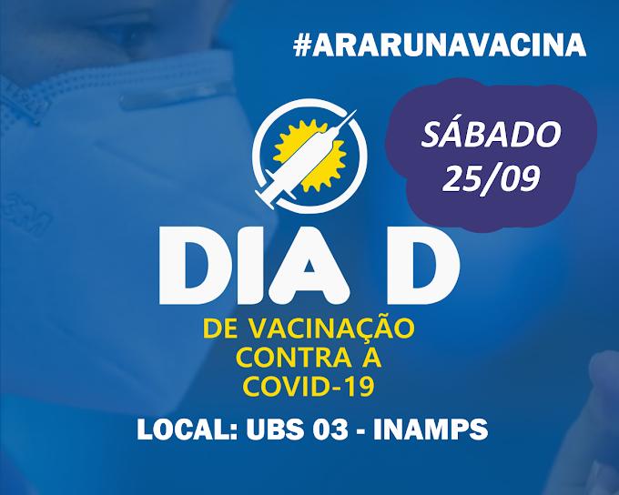 Araruna realiza Dia D de vacinação contra a Covid-19 no próximo sábado (25/09/2021)