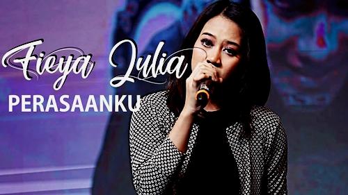 Lirik Lagu : Perasaanku - Fieya Julia