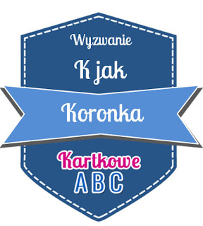 https://kartkoweabc.blogspot.com/2018/06/k-jak-koronka.html