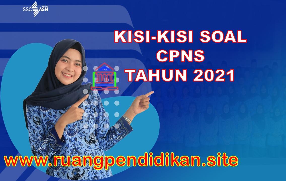 Kisi Kisi Soal Skd Cpns Tahun 2021 Berdasarkan Permenpanrb Ruang Pendidikan