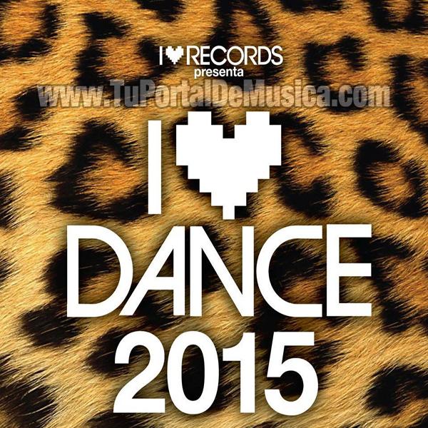 Varios - I Love Dance (2015)