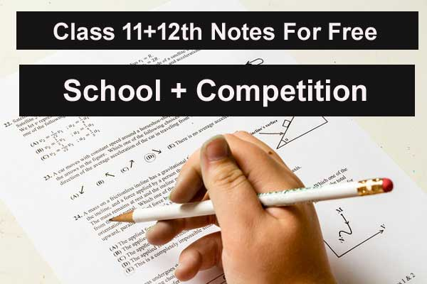 class 11-12 notes for free download