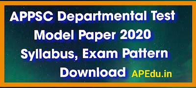 APPSC Departmental Test Model Paper 2020 Syllabus, Exam Pattern Download