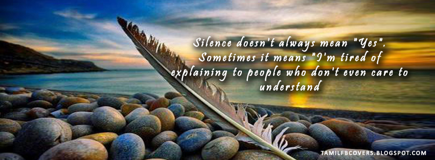 My India Fb Covers Silence Doesn T Always Mean Yes Life Quotes