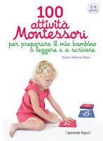 100 attività Montessori per preparare il mio bambino a leggere e a scrivere
