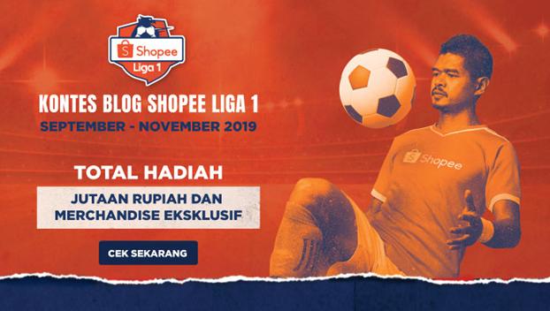 Ikuti Kontes Blog Shopee Liga 1, Berhadiah Jutaan Rupiah