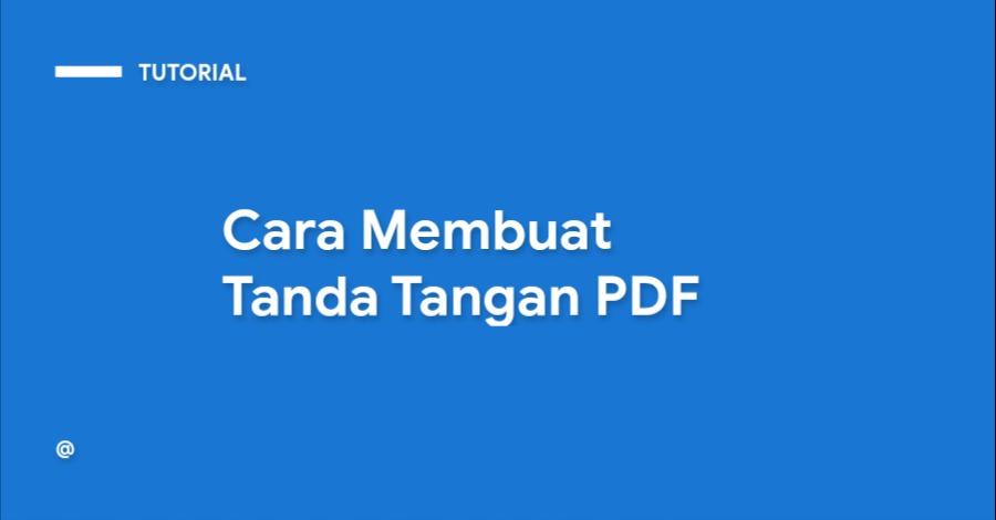 Cara Membuat Tanda Tangan PDF