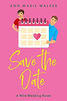 Save The Date by Anne Marie Walker