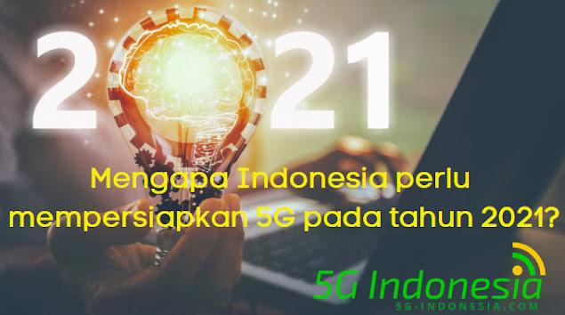 Indonesia Perlu  5G pada tahun 2021