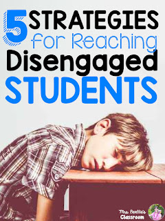 Are your students tuned out during the school day? Wondering how to better engage them in learning? Here are 5 great strategies you can use to reach your disengaged students!