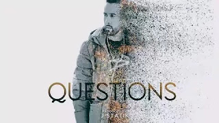 QUESTIONS LYRICS THE PROPHEC / J-STATIK