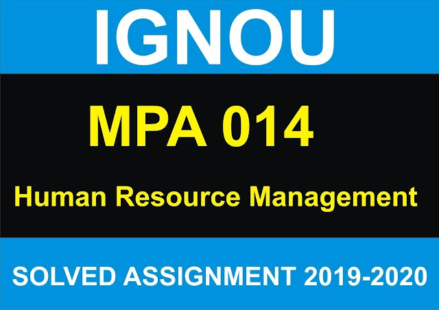 MPA 014  Solved Assignment