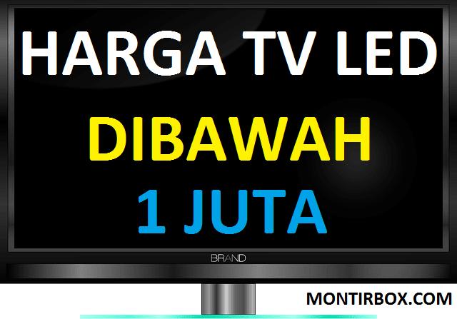 Harga TV Led Murah Dibawah 1 Juta